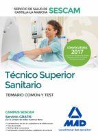 técnico superior sanitario del servicio de salud de castilla-la m ancha (sescam).-9788414203774