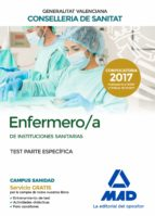 enfermero/a de instituciones sanitarias de la conselleria de sanitat de la generalitat valenciana: test parte especifica-9788414213674