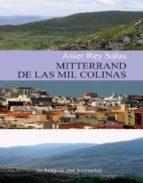 mitterrand de las mil colinas (ebook)-asier rey salas-9788415044574