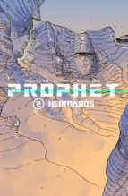prophet nº 2: hermanos brandon graham simon roy 9788415225874