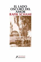el lado oscuro del amor (ebook)-rafik schami-9788415470274