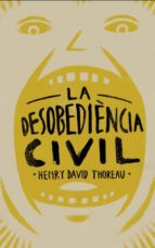 la desobediencia civil-henry david thoreau-9788415549574
