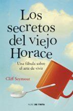 los secretos del viejo horace michael seymour 9788415594574