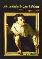 el trompe-l oeil-jean baudrillard-omar calabrese-9788415715474