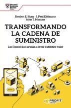transformando la cadena de suministro (ebook)-reuben e. slone-j.paul dittmann-john t. mentzer-9788415735274