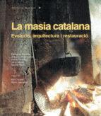 la masia catalana ramon  congost, rosa  gifre, pere  gonzález, antoni  lluch, rosa  mallorquí, ripoll masferrer 9788415885474
