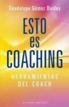 esto es coaching guadalupe gomez baides 9788415968474