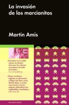 la invasion de los marcianitos martin amis 9788415996774