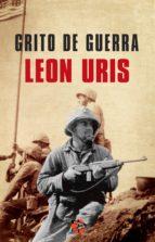grito de guerra (ebook) leon uris 9788415997474