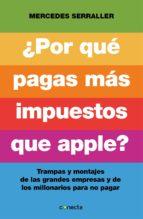 ¿por qué pagas más impuestos que apple? (ebook)-mercedes serraller-9788416029174