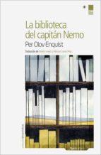 la biblioteca del capitán nemo per olov enquist 9788416112074