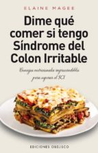 dime que comer, sindrome del colon irritable elaine magee 9788416192274