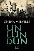 un lun dun china mieville 9788416224074