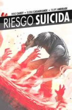 riesgo suicida nº r: jerico-mike carey-elena casagrande-9788416486274