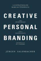 creative, personal, branding: la estrategia de marcar tendencia jürgen salenbacher 9788416583874