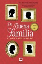 DE BUENA FAMILIA (EBOOK)