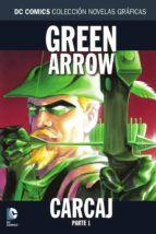 coleccion novelas graficas nº 41: green arrow: carcaj parte 1-9788416796274