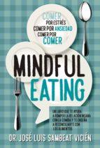 técnicas de mindful eating jose luis sambeat vicien 9788417057374