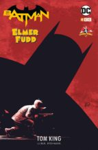 batman / elmer fudd-tom king-9788417276874