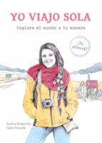 yo viajo sola (ebook) andrea bergareche 9788417560874