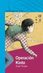 operacion kioto-angel burgas-9788420421674