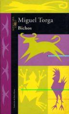 bichos-miguel torga-9788420428574