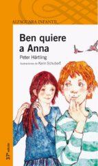ben quiere a anna (3ª ed.)-peter härtling-9788420449074