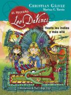 hasta las indias y más allá (el pequeño leo da vinci 9) christian galvez 9788420483474