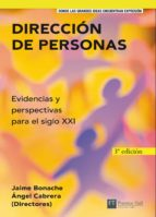 direccion de personas: evidencias y perspectivas para el siglo xx i (2ª ed.) angel cabrera jaime bonache 9788420550374