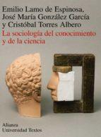 sociologia del conocimiento y de la ciencia, la-9788420681474