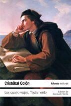 los cuatro viajes: testamento-cristobal colon-9788420691374