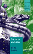 la selva prohibida-heinz delam lagarde-9788421631874