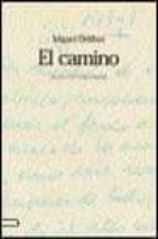 el camino (ed. facsimil)-miguel delibes-9788423332274