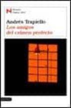los amigos del crimen perfecto (premio nadal 2003) andres trapiello 9788423334674