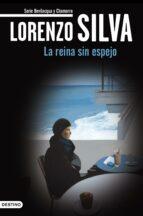 la reina sin espejo (ebook)-lorenzo silva-9788423344574