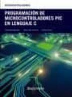 programacion de microcontroladores pic en lenguaje c-jesus m. corres-carlos ruiz-9788426724274