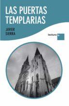 las puertas templarias javier sierra 9788427035874