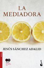 la mediadora-jesus sanchez adalid-9788427042674