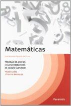 matematicas: pruebas de acceso ciclos formativos de grado superio r: prueba libre titulo de grado superior-jose antonio agueda del pozo-9788428317474