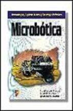 microbotica-jose maria angulo usategui-susana romero yesa-ignacio angulo martinez-9788428325974