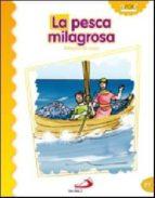 la pesca milagrosa (milagros de jesus) luis daniel londoño silva 9788428538374