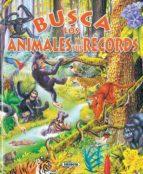 busca los animales y sus records 9788430555574