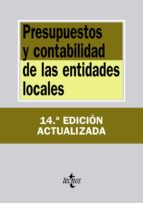 presupuestos y contabilidad de las entidades locales (14ª ed.) 9788430964574