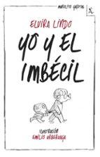 yo y el imbecil (biblioteca furtiva)-elvira lindo-9788432214974