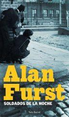 soldados de la noche-alan furst-9788432228674
