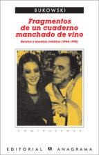 fragmentos de un cuaderno lleno de vino charles bukowski 9788433923974