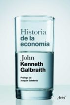 historia de la economia-john kenneth galbraith-9788434413474
