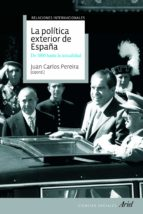 la politica exterior de españa-juan carlos pereira-9788434434974