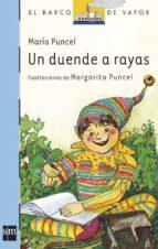 un duende a rayas (7ª ed.) maria puncel 9788434810174