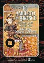 el amuleto de bronce-jose luis corral lafuente-9788435006774